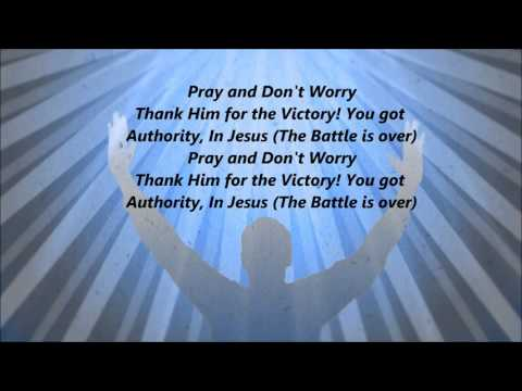 GI - Pray And Don't Worry (Lyrics)