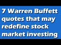Top 7 Warren Buffett quotes that may redefine stock market investing