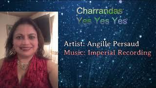 CharanDas Yes Yes Yes (2019 chutney) New Chutney