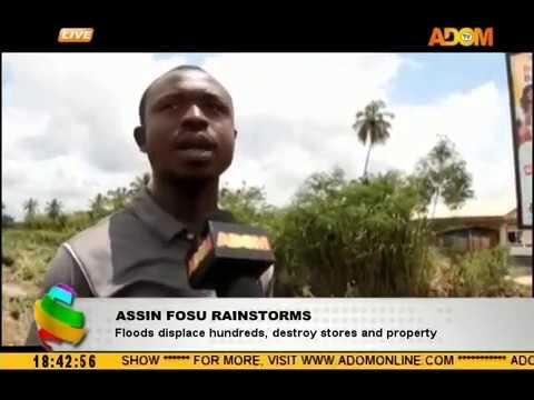 Assin Fosu Rainstorms - Adom TV News (4-10-18)