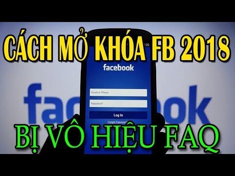 Cách mở khóa Facebook bị khóa FAQ đơn giản 2018 mới nhất | Văn Hóng