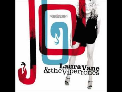 Laura Vane And The Vipertones - Did It Anyway