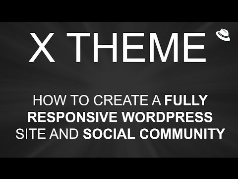 X Theme – How To Make A WordPress Website – Responsive Design