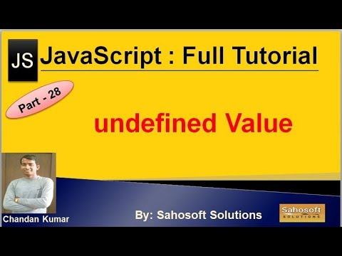 undefined Value  : Part - 28 : JavaScript Full Tutorial thumbnail