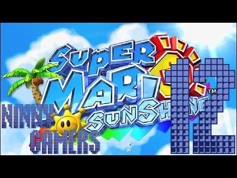 Super Mario Sunshine | Part 12 : Hotel Delfino | NINNY GAMERS