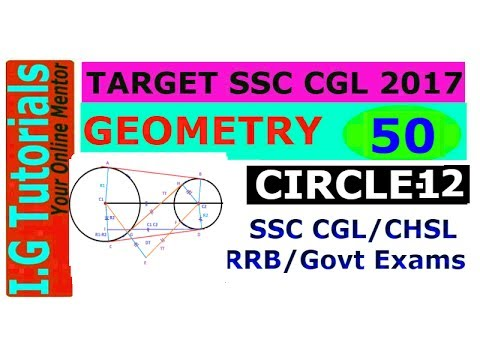 GEOMETRY for SSC CGL-50 Condition and Length of a common Tangent Advance maths for SSC CGL[IN HINDI]