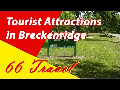 List 8 Tourist Attractions  in Breckenridge, Colorado | Travel to United States