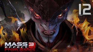 Из пепла Mass Effect 3 12 DLC From Ashes