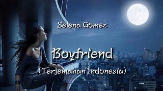 Selena gomez - boyfriend (lyrics/lirik ...