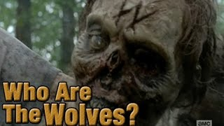 The Walking Dead: Who Are The Wolves?