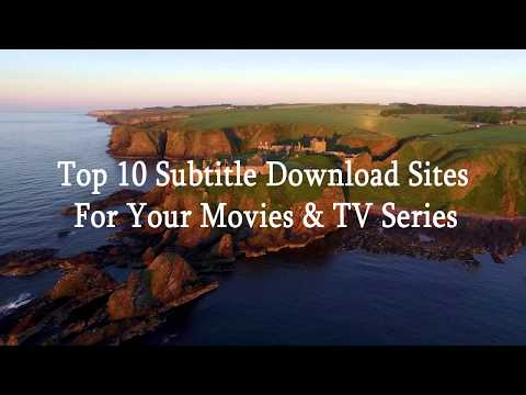 Top 10 Subtitle Download Sites For Your Movies & TV Series