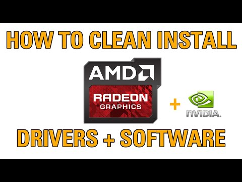 How to Clean install/re-install AMD+Nvidia GPU drivers + software