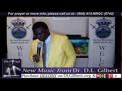 D.L. Gilbert Ministries - LIVE!
