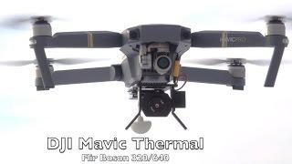 DJI Mavic, Phantom4 and Inspire2 Thermal camera setup