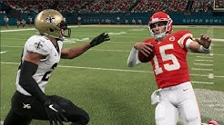 Madden 20 Gameplay - Kansas City Chiefs vs New Orleans Saints (Madden NFL 20 Super Bowl LIV)