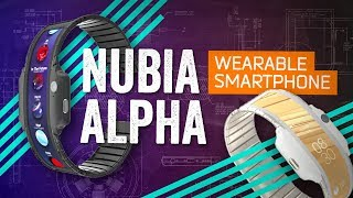 """Nubia Alpha: A """"Wearable Smartphone"""" From An Alternate Future"""