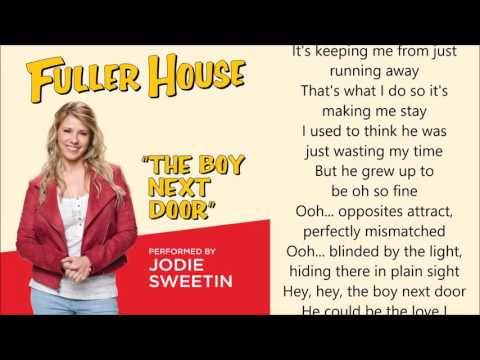 Fuller House - The Boy Next Door (Jodie Sweetin) - lyrics