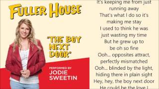 Fuller House - The Boy Next Door (Jodie Sweetin) - lyrics