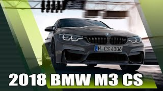 All-New 2018 BMW M3 CS Review