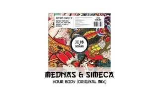 Mednas & Simeca - Your Body [Sosumi Records]