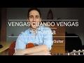 TUTORIAL VENGAS CUANDO VENGAS - EL KANKA