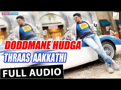 Doddmane Hudga - Thraas Aakkathi New Kannada Movie Song 2016   Puneeth Rajkumar, V Harikrishna, Suri