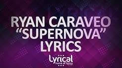 Ryan Caraveo - Supernova (ft. Tezatalks) Lyrics