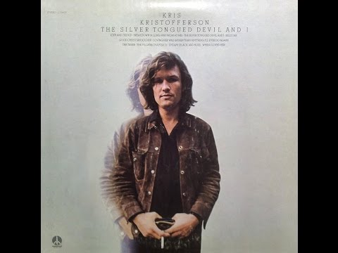 Kris Kristofferson The Silver Tongued Devil and I 1971 Stereo FULL ALBUM