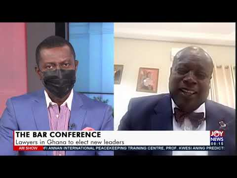The Bar Conference: Lawyers in Ghana to elect new leaders - AM Show on Joy News (8-9-21)