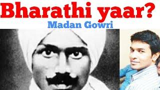Bharathi yaar? | Tamil | Madan Gowri | MG | Who is Bharathi? | Bharathiyaar History