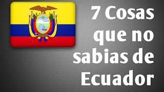 7 COSAS EXTRAÑAS Y CURIOSAS QUE NO SABIAS DE ECUADOR