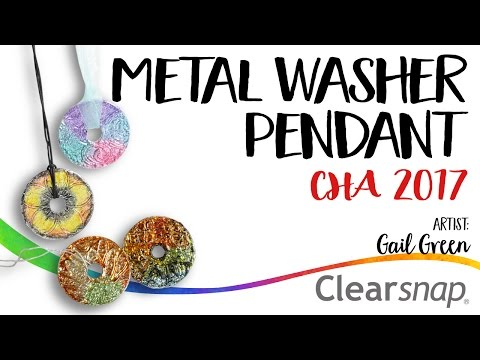 Metal Washer Pendant Project - Gail Green (CHA 2017)