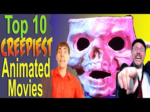 Top 10 Creepiest Animated Movies (ft. Nostalgia Critic)