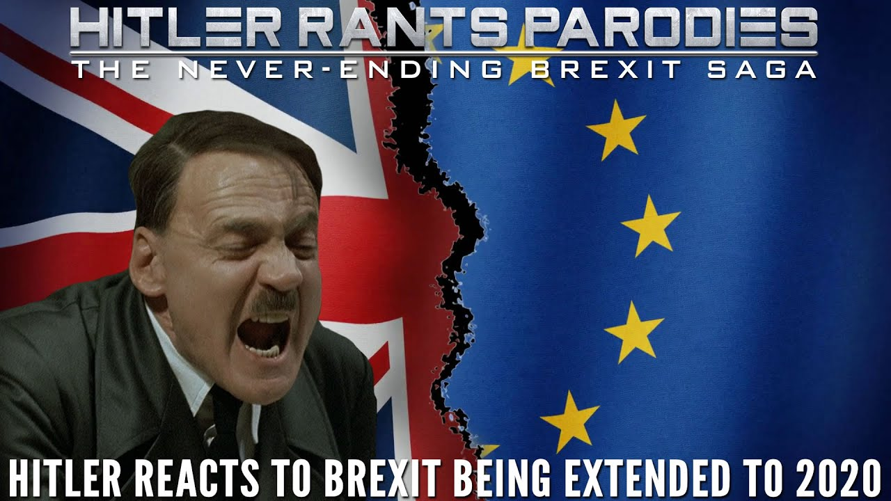 Hitler reacts to Brexit being extended to 2020