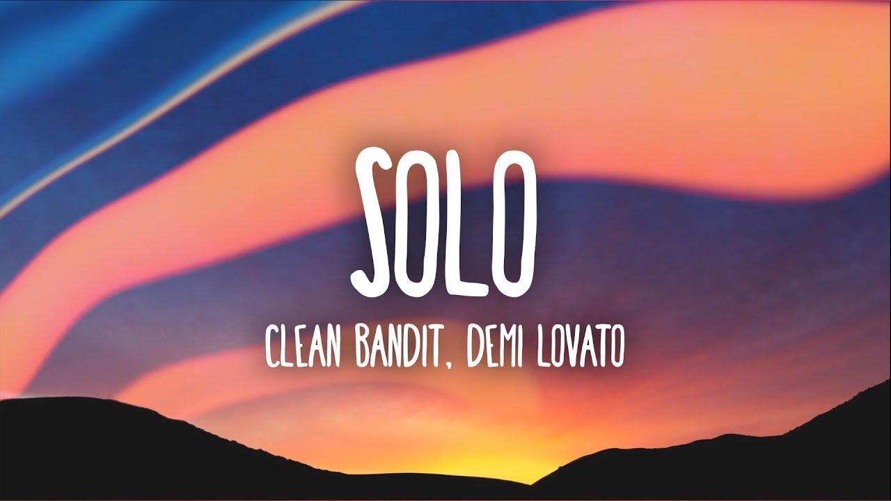 solo demi lovato clean bandit lyrics mp3