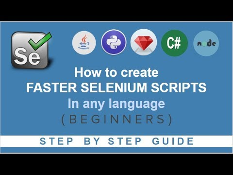 How to create Faster Selenium Scripts in any Programming Language