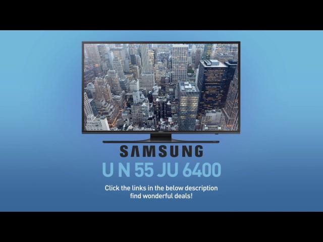 SAMSUNG UN55JU6400 ( JU6400 ) 4K UHD Smart TV // FULL SPEC REVIEW