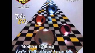 Modern Talking- The 2nd Album Mix Let's Talk About Love Mix  DJ Beltz(G4EVER)
