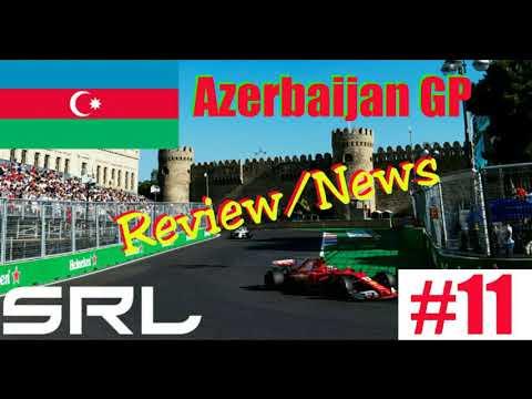 SRL League Season 3 | Azerbaijan GP Review/News