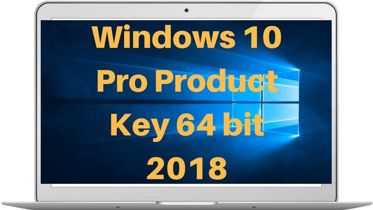 windows 10 pro product key 64 bit youtube