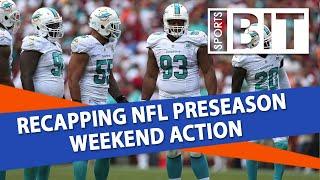 Week 2 Preseason Recap | Sports BIT | NFL Picks