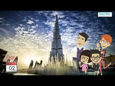 Travel Dubai with TravelPort -Video  Itinerary