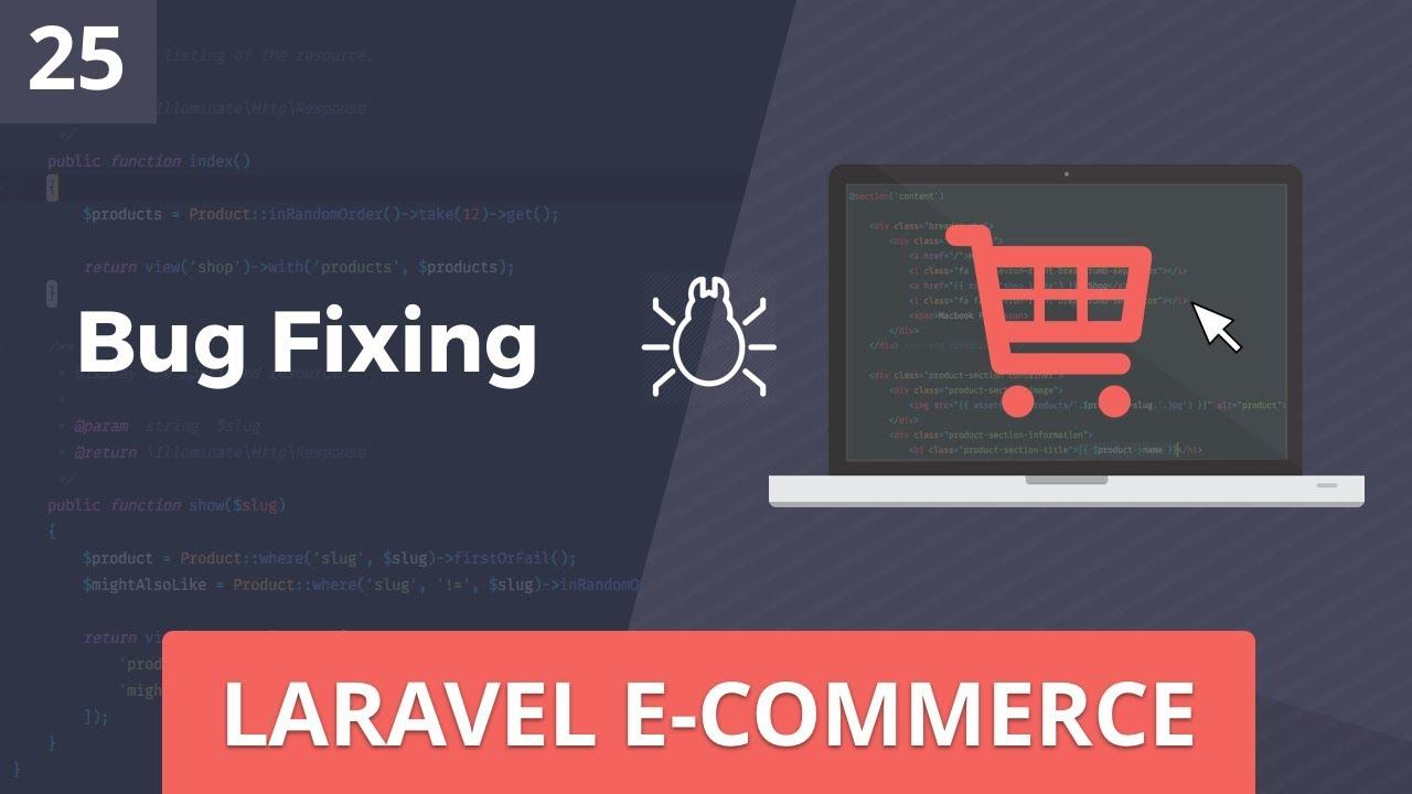 Laravel E-Commerce - Fixing Bugs - Part 25