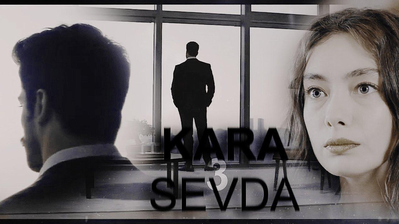 Download KARA SEVDA 3 II  trailer 2020