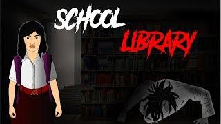 School Library - स्कूल लाइब्रेरी | Hindi Horror Stories | Bhoot Ki Kahaniya
