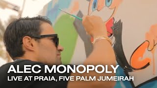 Alec Monopoly Live painting & DJ set at PRAIA, FIVE Palm Jumeirah