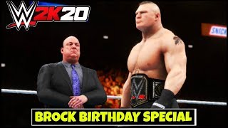 WWE 2K20 'BROCK's BIRTHDAY SPECIAL' Gameplay ! FAIL GAME LIVE 2K20 GAMEPLAY |