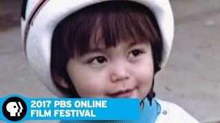 2017 ONLINE FILM FESTIVAL | It Is What It Is | PBS