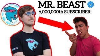 I WAS MR. BEAST'S 6,000,000th SUBSCRIBER!? | WHY MR. BEAST WILL HIT 100M SUBSCRIBERS!