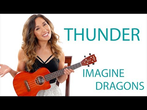 """Thunder"" By Imagine Dragons Ukulele Tutorial/Lesson With Play Along"